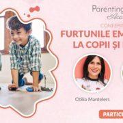 Furtunile emotionale la parinti si copii, cu Otilia Mantelers